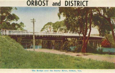 The Bridge over the Snowy River, Orbost, 1964