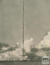 700 ft wireless mast at St Albans, Stations 3AR and 3LO, 1956