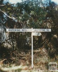Mafeking Reserve sign, 2002