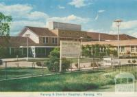 Kerang and District Hospital, Kerang, 1965
