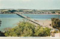 The footbridge at Lakes Entrance, 1955