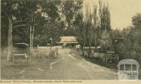 Blacks' Spur Hotel, Narbethong, near Healesville, 1912