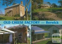 The Old Cheese Factory, Berwick