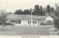 Golf House, Warragul