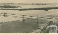 The new concrete bridge and breakwater, Warrnambool, 1945