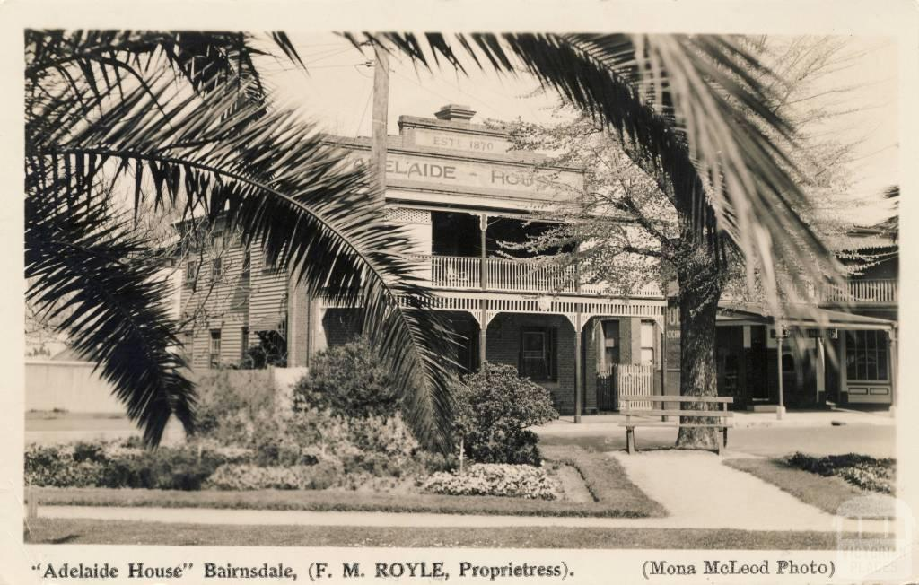 Adelaide House,  Bairnsdale, (F.M. Royle, Proprietress)