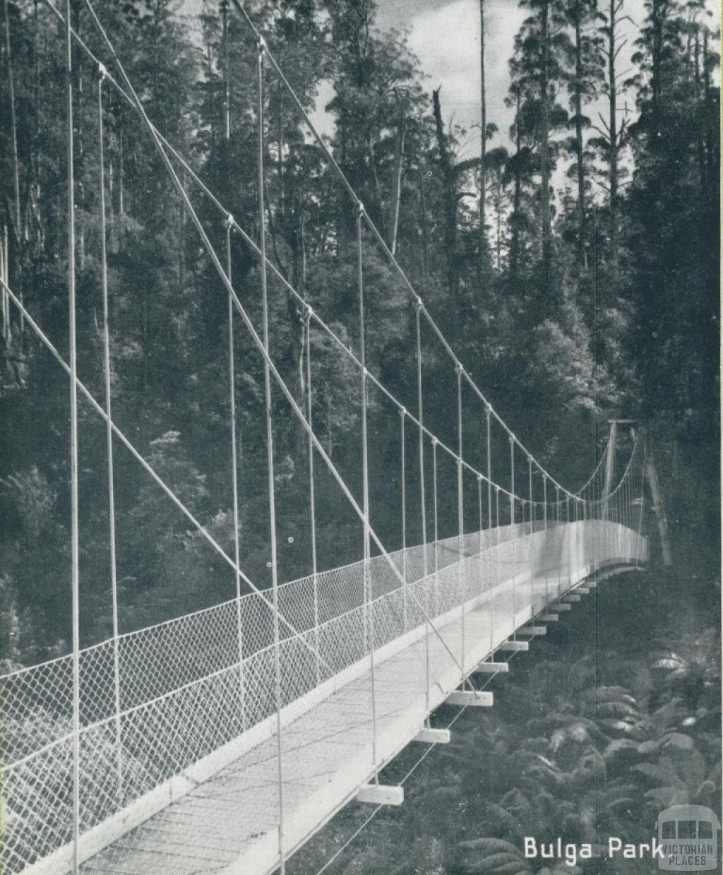 Suspension Bridge, Bulga Park, Yarram, 1947