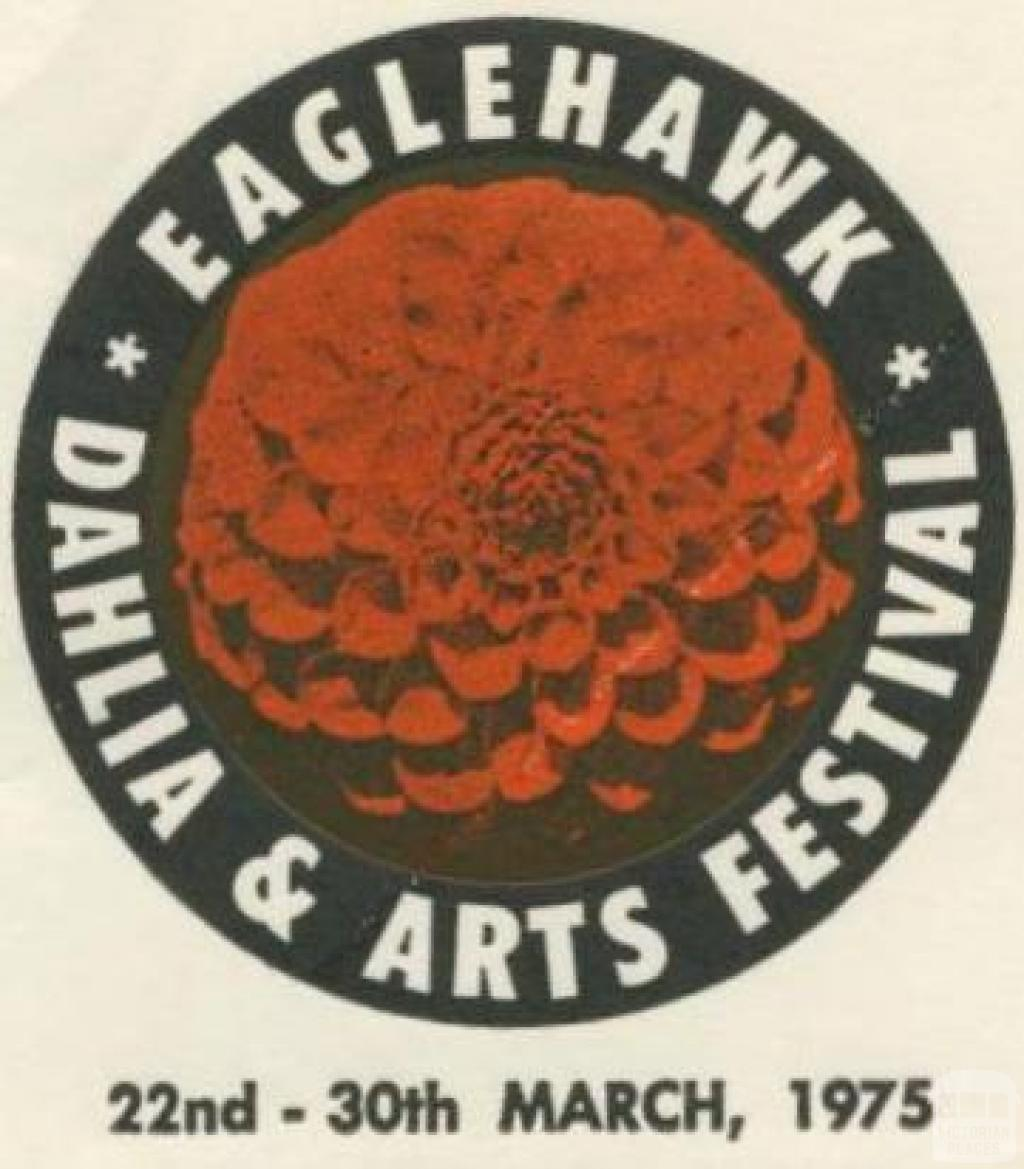 Eaglehawk Dahlia and Arts Festival 22-30 March 1975