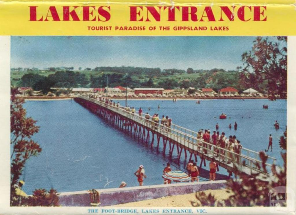 The foot-bridge Lakes Entrance, 1965